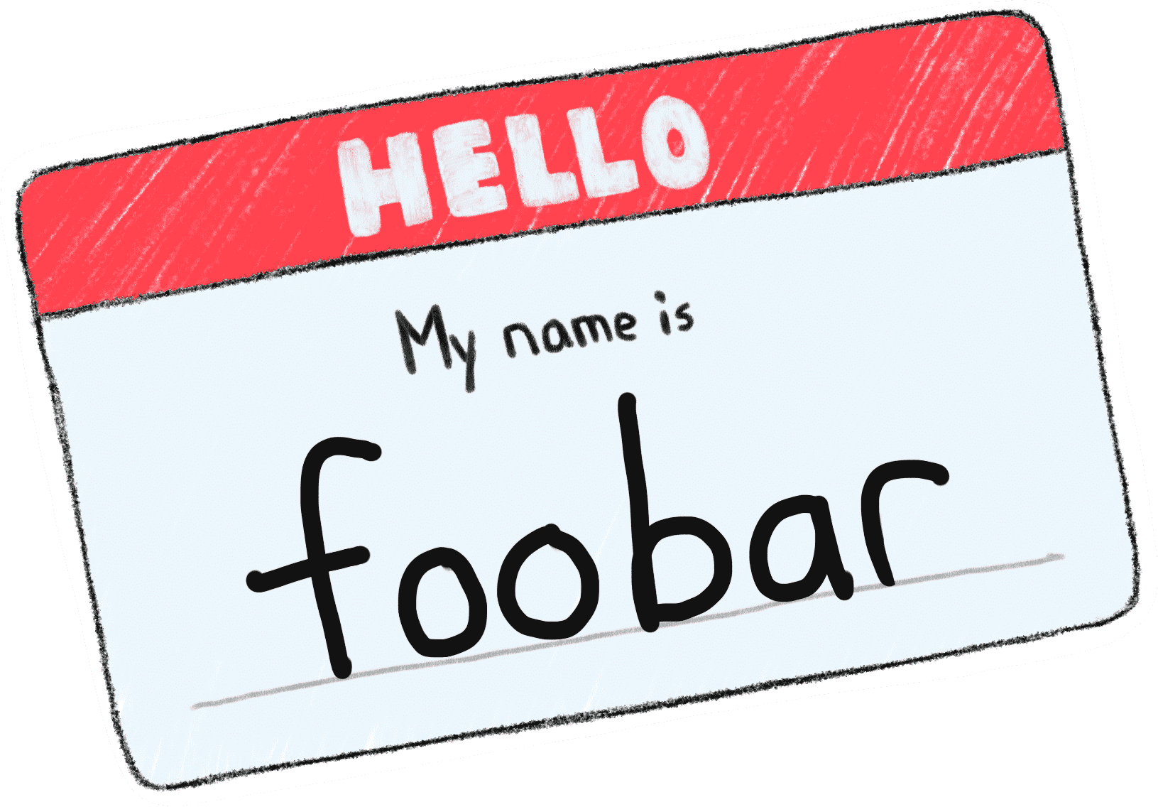 """A """"Hello, My Name Is"""" sticker with the name """"FOOBAR"""" on it"""